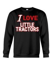 I Love Little Tractors Shirt Crewneck Sweatshirt thumbnail