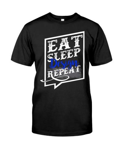 Eat Sleep Design Repeat Shirt