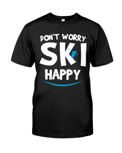 Don't Worry Ski Happy Shirt