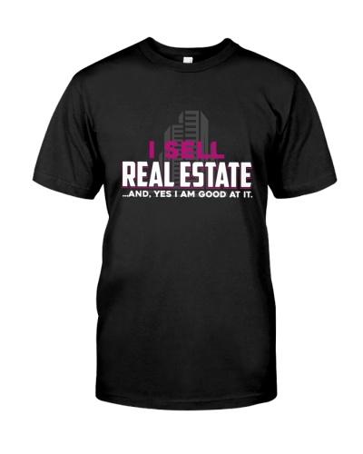 I Sell Real Estate Shirts