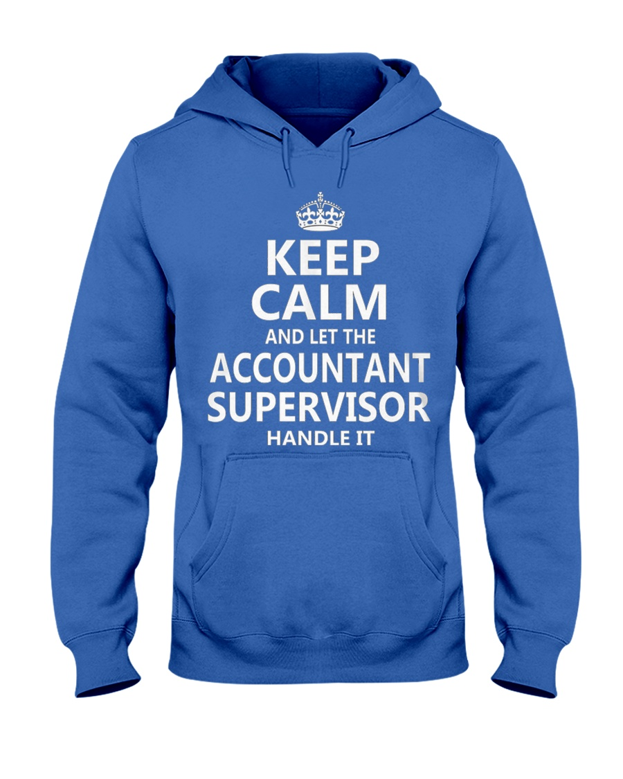 Accountant Supervisor Keep Calm Hooded Sweatshirt