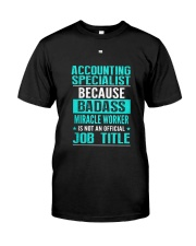 Accounting Specialist 3 Classic T-Shirt thumbnail