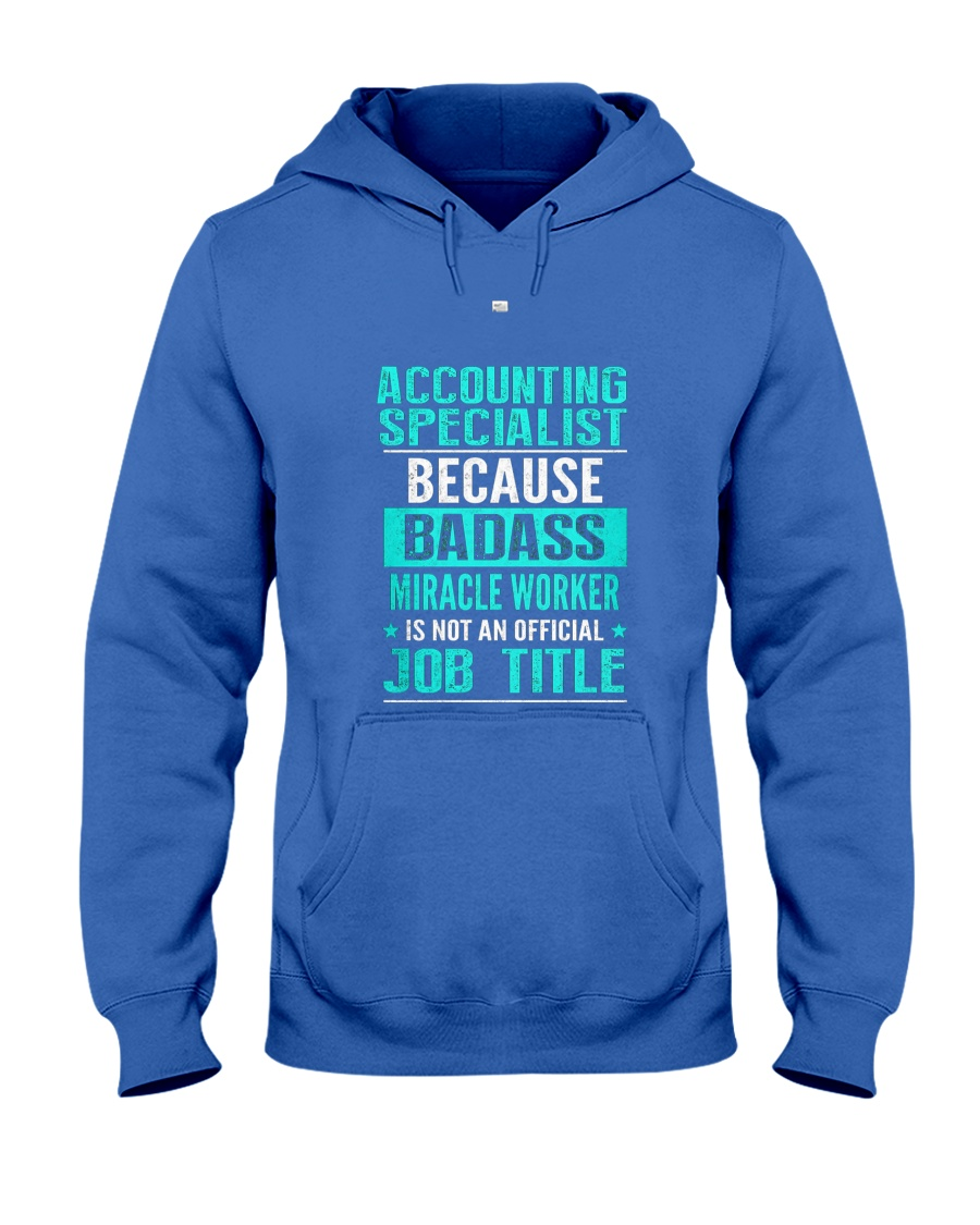 Accounting Specialist 3 Hooded Sweatshirt