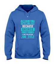 Accounting Specialist 3 Hooded Sweatshirt front