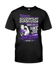 Accountant Supervisor Look Better Classic T-Shirt thumbnail