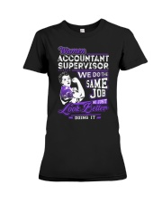 Accountant Supervisor Look Better Premium Fit Ladies Tee thumbnail
