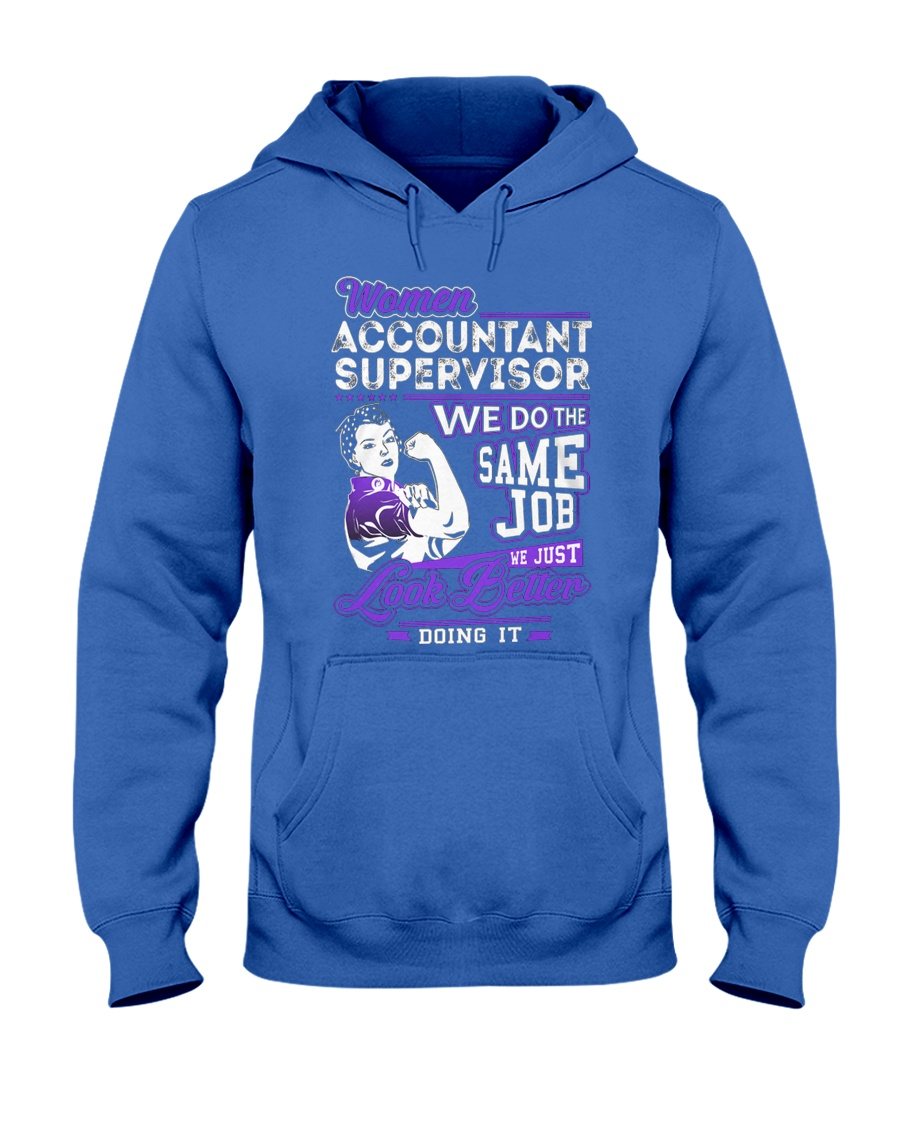 Accountant Supervisor Look Better Hooded Sweatshirt