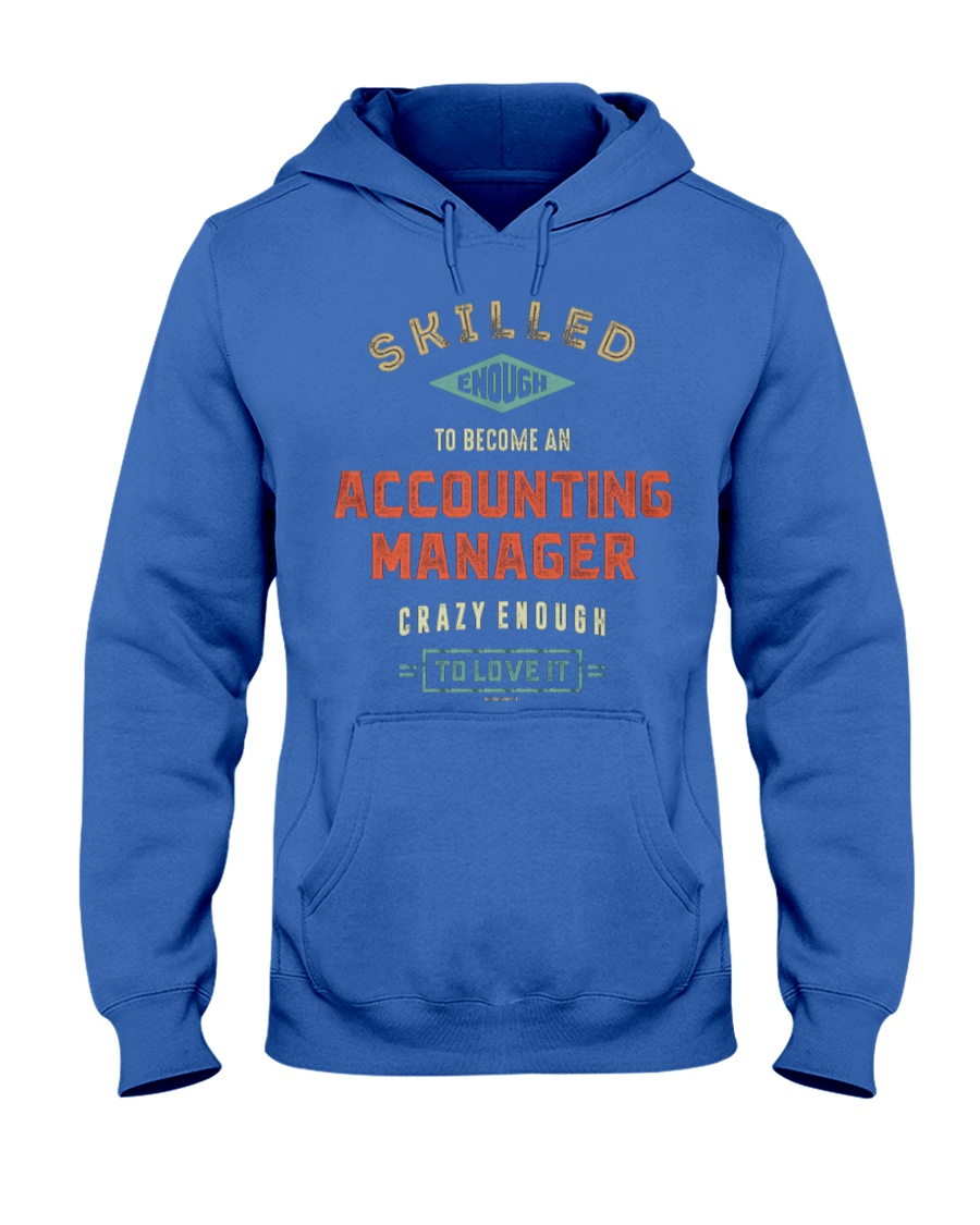 Accounting Manager 042019 Hooded Sweatshirt