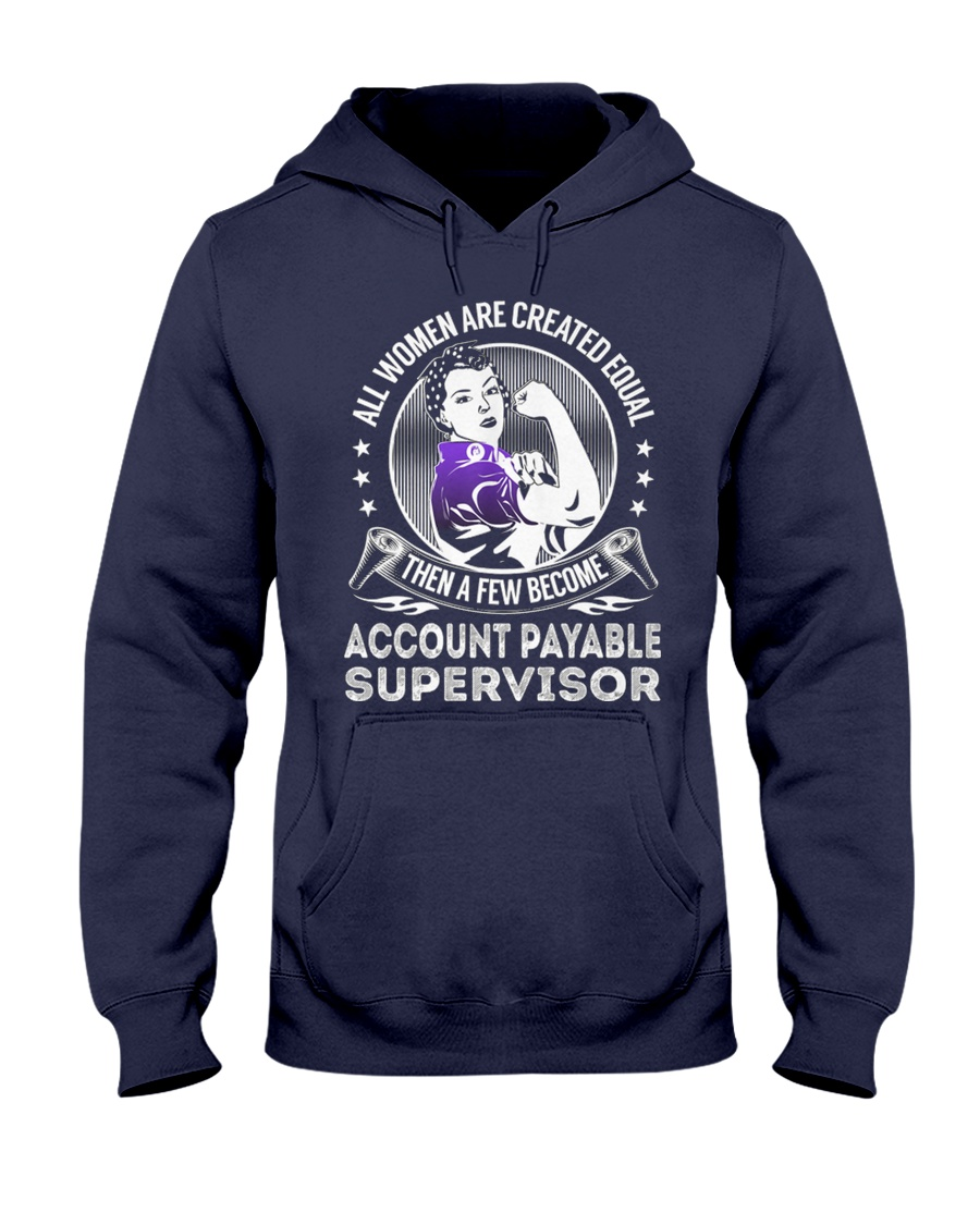 Account Payable Supervisor Become Hooded Sweatshirt