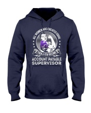 Account Payable Supervisor Become Hooded Sweatshirt front