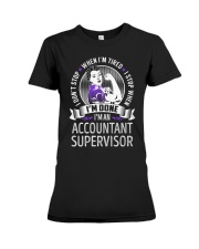 Accountant Supervisor Never Stop Premium Fit Ladies Tee tile