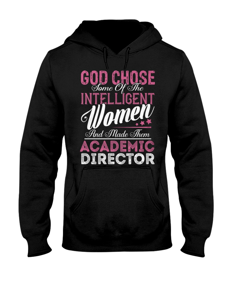 Academic Director Intelligent Women Hooded Sweatshirt