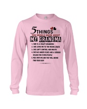 5 Things My Grandma Long Sleeve Tee thumbnail