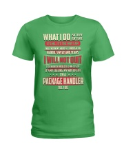 Package Handler - What I do Job Title Ladies T-Shirt thumbnail