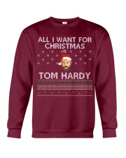 Ltd Edition All I Want For Christmas Is Tom Hardy Crewneck Sweatshirt front
