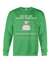 Limited Edition Have An Alright Christmas Crewneck Sweatshirt front