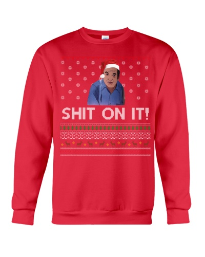 Limited Edition Shit On It Christmas