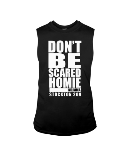 Don't be scared-Hoodie Tshirt tank tops phone case