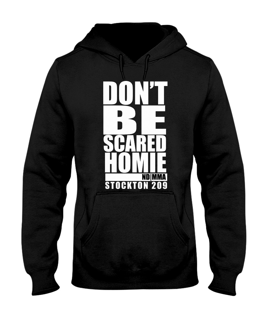 Don't be scared-Hoodie Tshirt tank tops phone case Hooded Sweatshirt