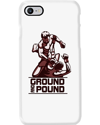 Ground and Pound-Hoodie Tshirt phone Case
