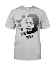 Hey Pussy-Tshirt Hoodie Tank Tops Classic T-Shirt front