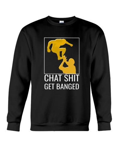 Chat Shit Get Banged-Hoodie Fullsleeve T'sMugs
