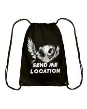 SEND ME LOCATION- Tshirt Hoodie Phone Case Drawstring Bag thumbnail