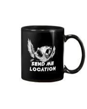 SEND ME LOCATION- Tshirt Hoodie Phone Case Mug thumbnail