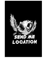 SEND ME LOCATION- Tshirt Hoodie Phone Case Vertical Poster tile