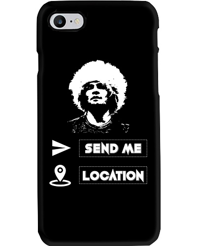 SEND ME LOCATION- HOODIES TSHIRTS PHONE CASE MUGS
