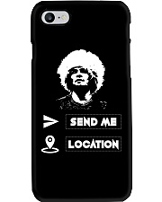 SEND ME LOCATION- HOODIES TSHIRTS PHONE CASE MUGS Phone Case thumbnail