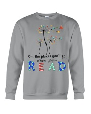 Oh the places you'll go when you read Crewneck Sweatshirt thumbnail