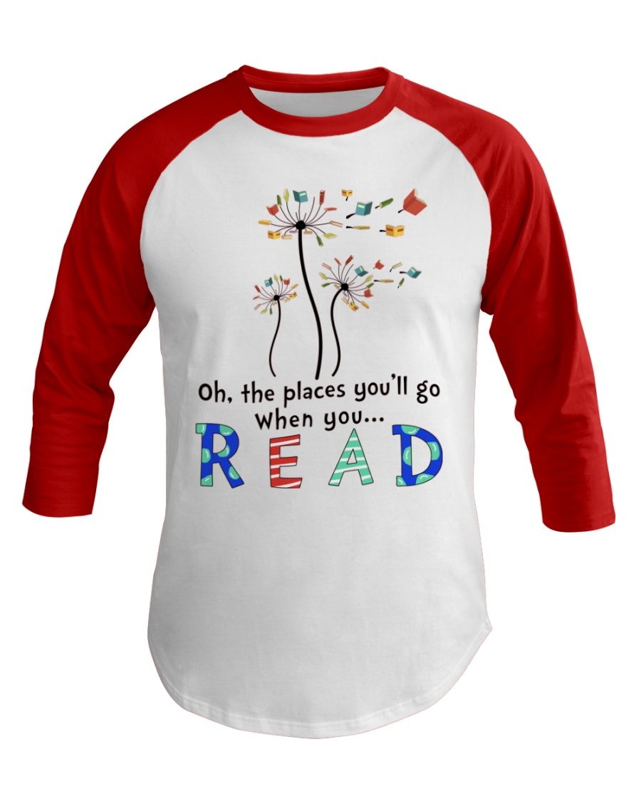 Oh the places you'll go when you read Baseball Tee