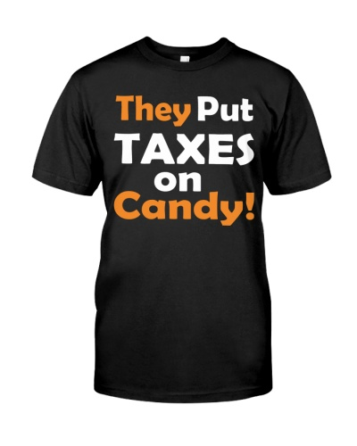 They Put Taxes On Candy