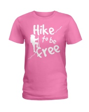Hike to be fre Ladies T-Shirt thumbnail