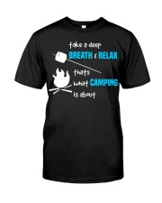 Thats What Camping is About Classic T-Shirt front