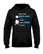 Thats What Camping is About Hooded Sweatshirt thumbnail