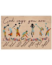 God Says You Are Volleyball 17x11 Poster front