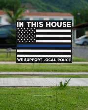 Police - In This House 24x18 Yard Sign aos-yard-sign-24x18-lifestyle-front-13