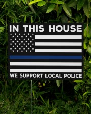 Police - In This House 24x18 Yard Sign aos-yard-sign-24x18-lifestyle-front-16