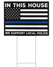 Police - In This House 24x18 Yard Sign back
