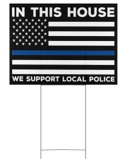 Police - In This House 24x18 Yard Sign front
