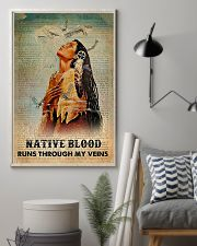 Native American Blood In Veins 11x17 Poster lifestyle-poster-1