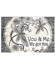 You And Me We Got This 17x11 Poster front