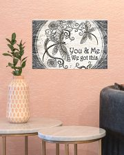 You And Me We Got This 17x11 Poster poster-landscape-17x11-lifestyle-21
