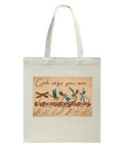 Dragonfly God Says Tote Bag tile