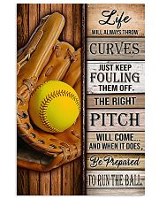 Softball Life Will Always Throw Curves 11x17 Poster front