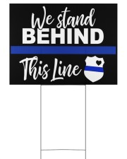 Stand Behind the Thin Blue 24x18 Yard Sign front
