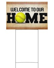 Softball - Welcome To Our Home 18x12 Yard Sign front
