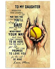 To My Daughter Softball Mom 11x17 Poster front
